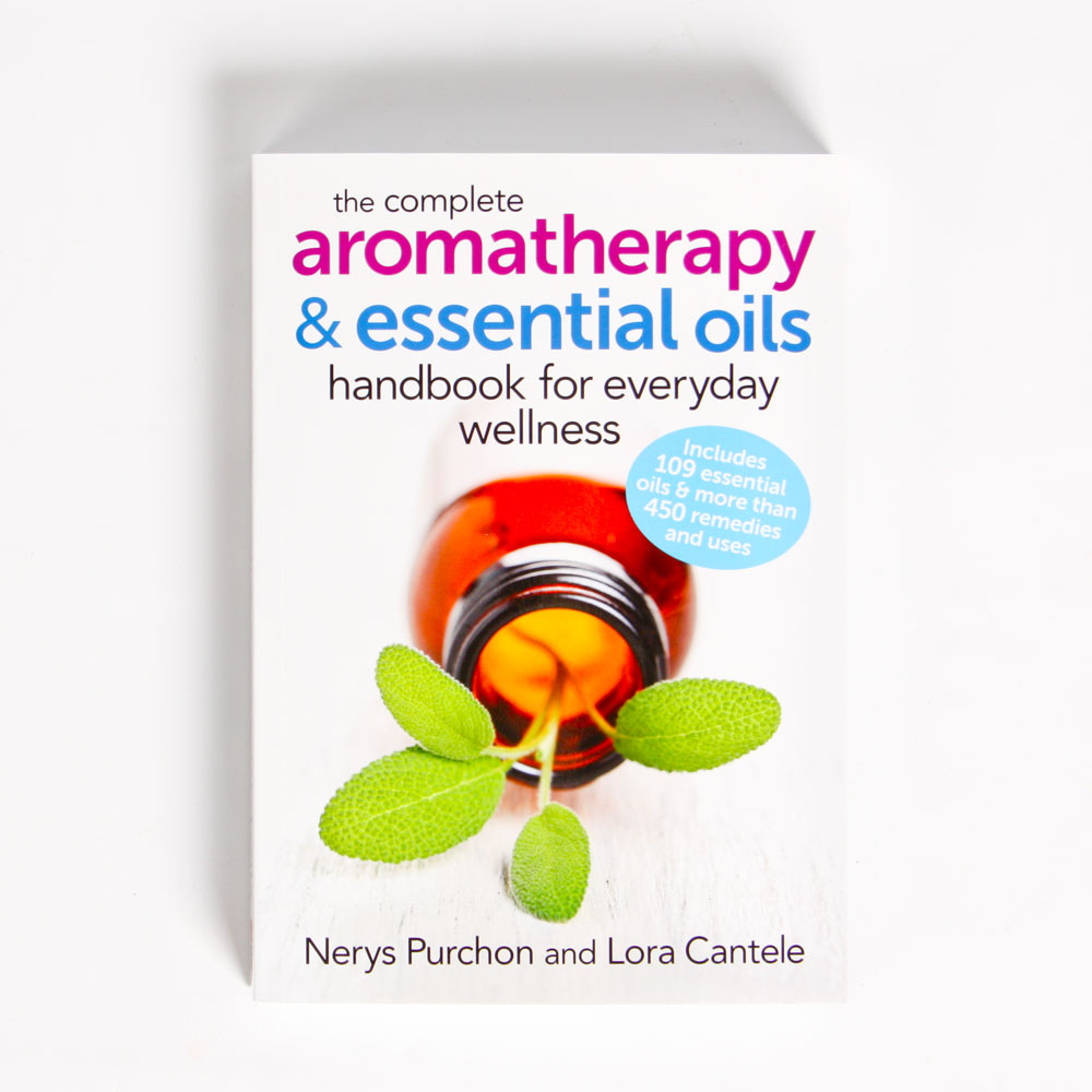 The Complete Aromatherapy & Essential Oils Handbook