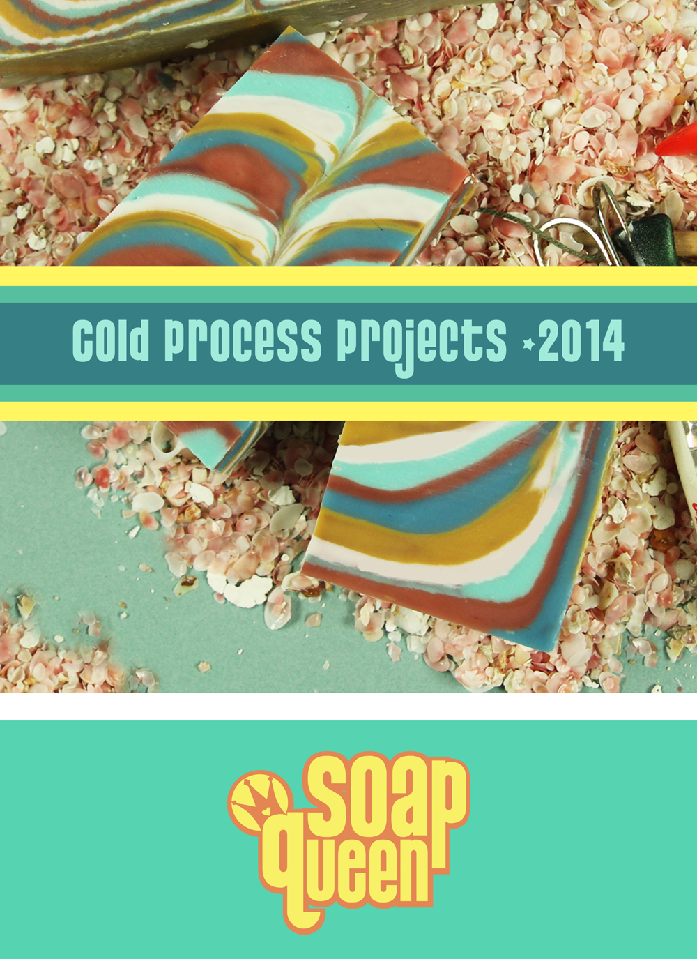 Soap Queen Cold Process Vol. 4, e-Book - Free Gift