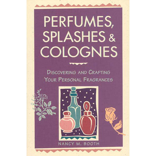 Perfume, Splashes And Colognes Book