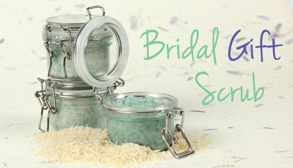 Bridal Gift Scrub
