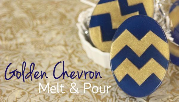 Golden Chevron Melt & Pour