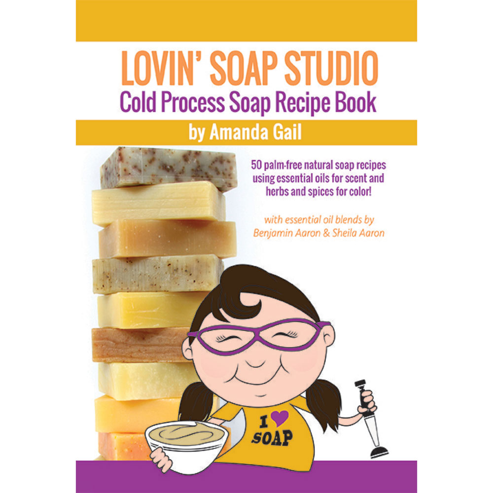 Lovin' Soap Studio Cold Process Soap Recipe E-Book