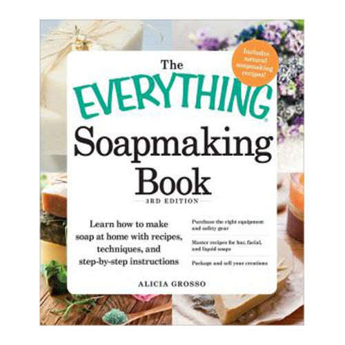 The Everything Soapmaking, 2nd Edition